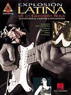 Explosión latina de la guitarra rock = Latin rock guitar explosion