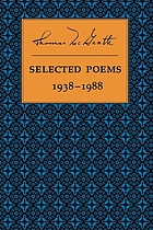 Selected poems, 1938-1988