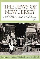 The Jews of New Jersey : a pictorial history