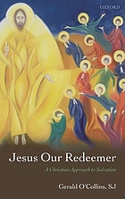 Jesus our redeemer a Christian approach to salvation