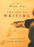 The art of writing : Lu Chi's Wen fu