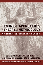 Feminist approaches to theory and methodology : an interdisciplinary reader