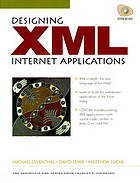Designing XML Internet applications