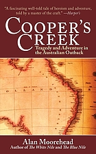 Cooper's Creek : tragedy and adventure in the Australian outback