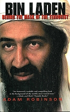 Bin Laden : the inside story of the rise and fall of the most notorious terrorist in history