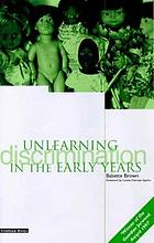 Unlearning discrimination in the early years