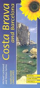 Landscapes of the Costa Brava and Barcelona : a countryside guide