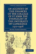 An account of the finances of the College of St. John the Evangelist, in the University of Cambridge, 1511-1926