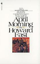 April morning : a novel
