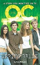 The OC spring break