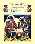 The world of Harlequin, a critical study of the commedia dell'arte