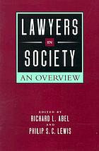 Lawyers in society : an overview