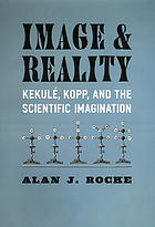 Image and reality : Kekulé, Kopp, and the scientific imagination
