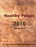 Healthy people 2010 : understanding and improving health