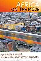 Africa on the move : African migration and urbanisation in comparative perspective