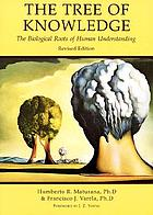 The tree of knowledge : the biological roots of human understanding