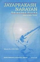 Jayaprakash Narayan : selected works