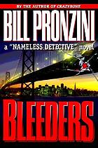 "Bleeders : a ""nameless detective"" novel"