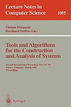 Tools and algorithms for the construction and analysis of systems : second international workshop, TACAS '96, Passau, Germany, March 27-29, 1996 : proceedings