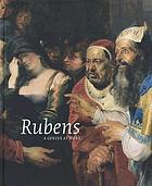 Rubens, a genius at work : the works of Peter Paul Rubens in the Royal Museums of Fine Arts of Belgium reconsidered. [Exhibition, Royal Museums of fine Arts of Belgium, Brussels, 14 September 2007-27 January 2008]