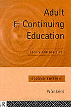 Adult and continuing education : theory and practice