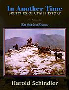 In another time sketches of Utah history