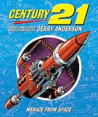 Century 21 : Menace From Space