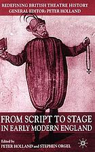 From script to stage in early Modern England