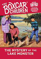 The boxcar children : the mystery of the lake monster