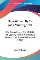 Plays, written by Sir John Vanbrugh. In two volumes