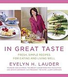 In great taste : fresh, simple recipes for eating and living well