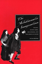 The melodramatic imagination : Balzac, Henry James, melodrama, and the mode of excess