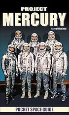 Project Mercury : pocket space guide