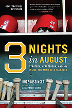 Three nights in August : strategy, heartbreak, and joy, inside the mind of a manager