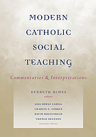 Modern Catholic social teaching : commentaries and interpretations