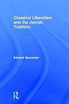 Classical liberalism & the Jewish tradition