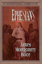 Ephesians : an expositional commentary