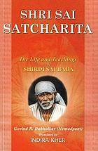 Shri Sai satcharita : the life and teachings of Shirdi Sai Baba