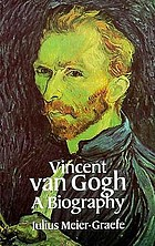 Vincent van Gogh, a biographical study