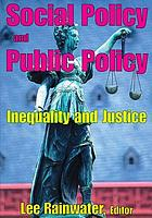 Social problems and public policy: inequality and justice