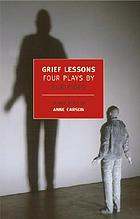 Grief lessons : four plays by Euripides