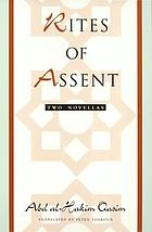 Rites of assent : two novellas