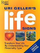 Uri Geller's life signs : transform your life by understanding your personality type
