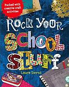 Rock your school stuff