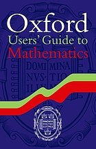 Oxford user's guide to mathematics