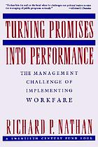 Turning promises into performance : the management challenge of implementing workfare