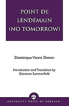 Point de lendemain = (No tomorrow)