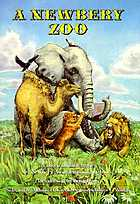 A Newbery zoo : a dozen animal stories by Newbery award-winning authors
