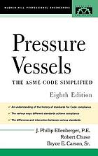 Pressure vessels : the ASME code simplified
