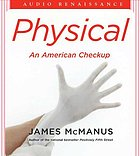 Physical : an American check up
